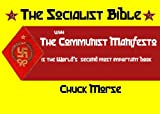 The Socialist Bible: An analysis of The Communist Manifesto