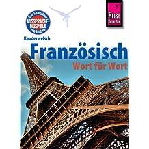 Kauderwelsch, Französisch Wort für Wort