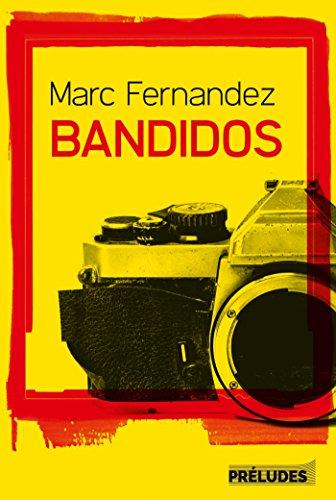 Bandidos par Marc Fernandez