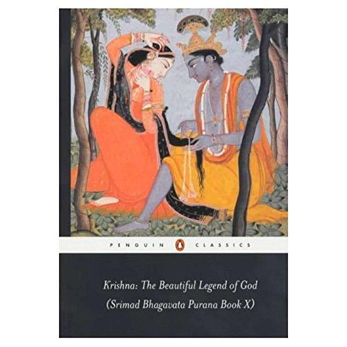 Krishna: The Beautiful Legend of God: Srimad Bhagavata Purana: Srimad Bhagavata Purana Bk.10 (Penguin Classics S.) por none