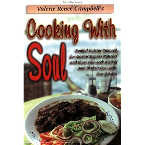 Cooking with Soul: Soulful Cuisine Tailored for Gastric Bypass Patients