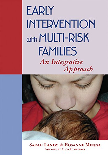 Early Intervention with Multi-risk Families: An Integrative Approach