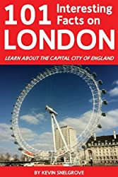 101 Interesting Facts on London (Apex 101 Interesting Facts Book 2) (English Edition)