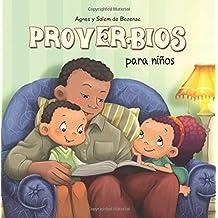 Proverbios para niños: Sabiduría Bíblica para niños: Volume 9 (Capítulos de la Biblia para niños)