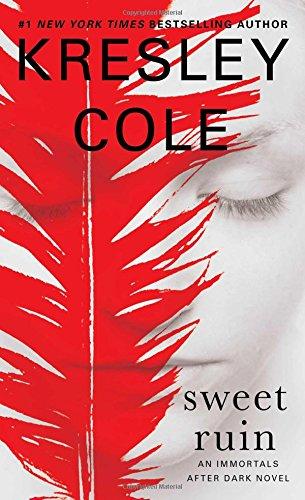 Sweet Ruin (Immortals After Dark) por Kresley Cole