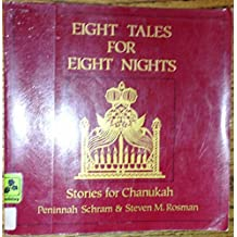 Eight Tales for Eight Nights: Stories for Chanukah