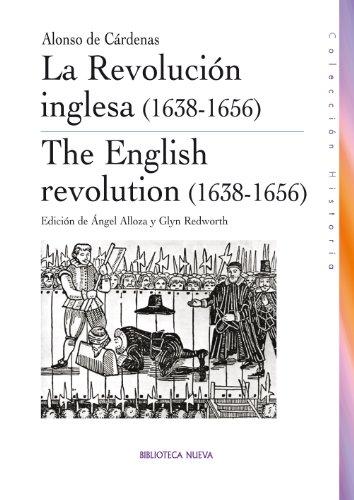La Revolución inglesa (1638-1656) (Historia) por Enrique Cárdenas Sánchez