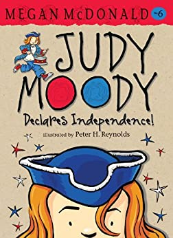 Judy Moody Declares Independence! by [McDonald, Megan]