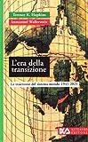 L'era della transizione. Le traiettorie del sistema-mondo (1945-2025)