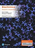 Biochimica. Molecole e metabolismo. Ediz. mylab. Con eText. Con aggiornamento online
