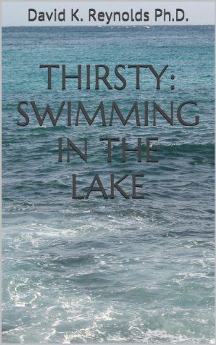 Thirsty: Swimming In The Lake (Constructive Living Book 4) By [Reynolds Ph