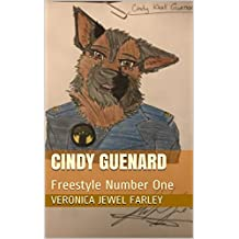 Cindy Guenard: Freestyle Number One (English Edition)