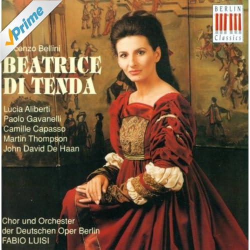Vincenzo Bellini, V.: Beatrice di Tenda (Opera) [Aliberti]