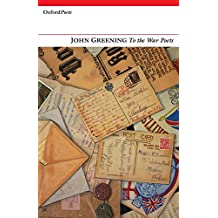 To the War Poets (Oxford Poets)