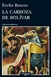 La carroza de Bolívar (Andanzas)