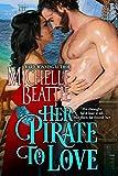 Her Pirate to Love (A Sam Steele Romance Book 1)