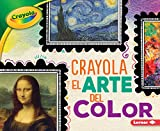 Crayola (R) El Arte del Color (Crayola (R) Art of Color) (Crayola colorología  / rayola Colorology)
