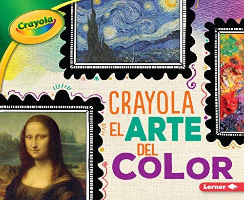 Crayola (R) El Arte del Color (Crayola (R) Art of Color) (Crayola colorología  / rayola Colorology)