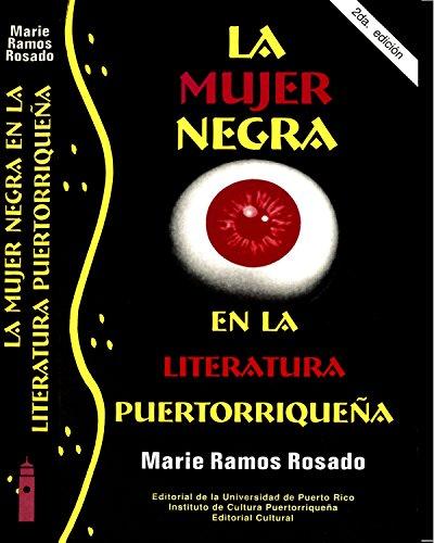 La Mujer Negra en la Literatura Puertorriqueña: Cuentística de los años setenta