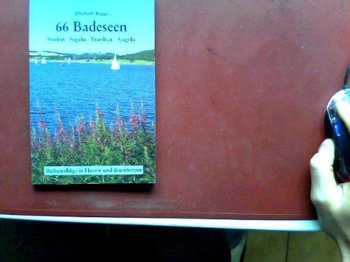 66 Badeseen - Surfen Segeln Tauchen Angeln. Badeausflüge in Hessen und drumherum