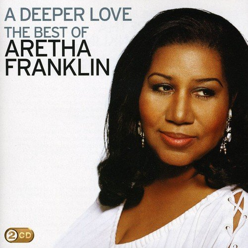 a-deeper-love-the-best-of-aretha-franklin