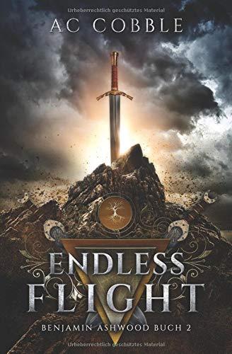 Endless Flight: Benjamin Ashwood Buch 2