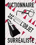 Dictionnaire de l'objet surréaliste