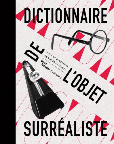 Dictionnaire de l'objet surraliste