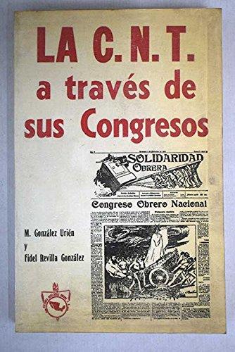 La CNT a través de sus congresos