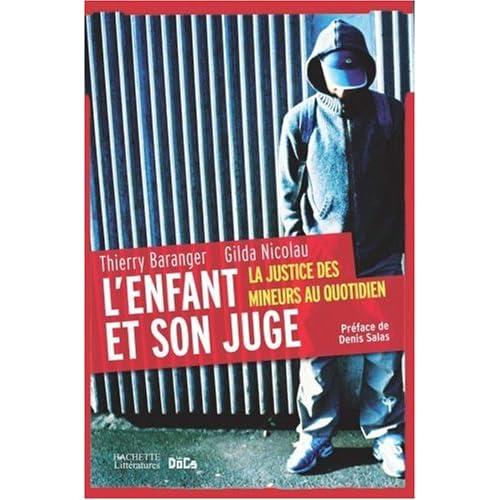 L'enfant et son juge : La justice des mineurs au quotidien