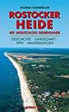 Regionalführer Rostocker Heide: Mit Jagdschloss Gelbensande
