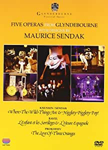 Five Operas from Glyndebourne with designs by Maurice Sendak: Where the Wild Things are / Higglety Pigglety Pop! / L'Enfant et les Sortilèges / L'Heure Espagnole / The Love of Three Oranges [DVD] [2011] [NTSC]
