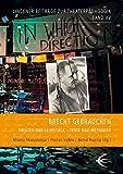 Brecht gebrauchen: Theater und Lehrstück - Texte und Methoden (Lingener Beiträge zur Theaterpädagogik, Band 15)
