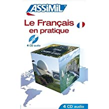 ASSiMiL Selbstlernkurs für Deutsche / Assimil Französisch in der Praxis: 4 Audio-CDs als Ergänzung zum Lehrbuch Französisch in der Praxis