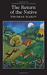 The Return of the Native (Wordsworth Classics)