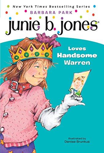 Junie B. Jones Loves Handsome Warren por Barbara Park