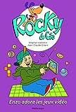 Rocky & Cie, Tome 8 : Enzo adore les jeux vidéo