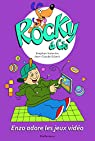 Rocky & Cie, tome 8 : Enzo adore les jeux vidéo par Valentin
