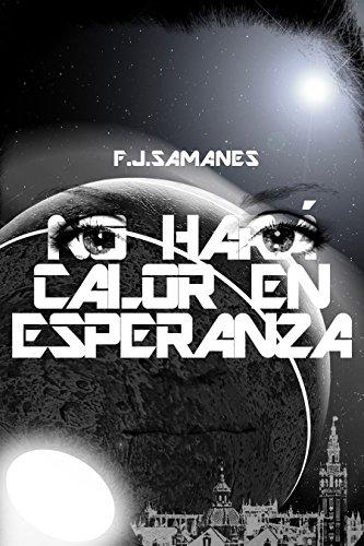 No hará calor en Esperanza por F. J. Samanes