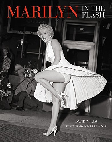 Marilyn: In the Flash by David Wills (2015-12-03)