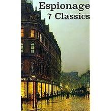 Espionage: 7 Classic Novel (English Edition)