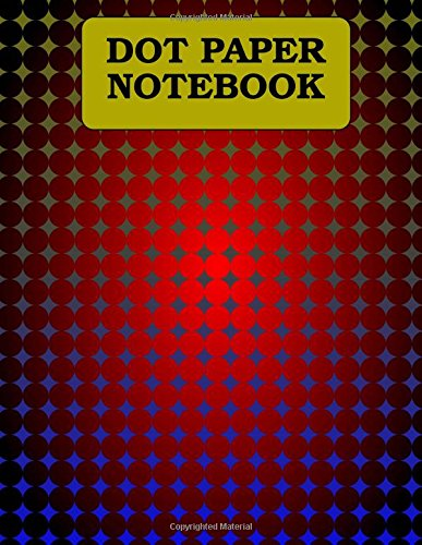 Dot Paper Notebook: 3/8 inch grid, 120 pages