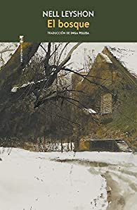 El bosque par Nell Leyshon