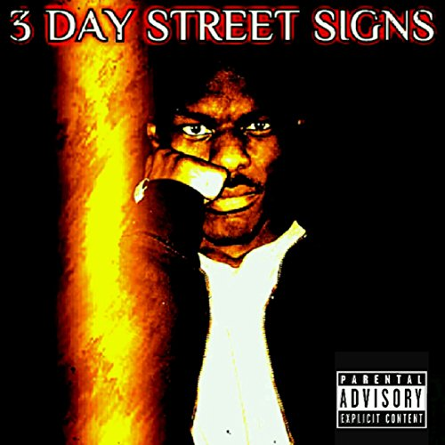 3 Day Street Signs [Explicit] -