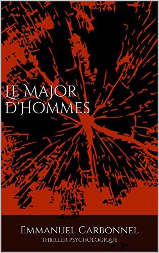 Couverture du livre Le Major d'Hommes: Thriller psychologique