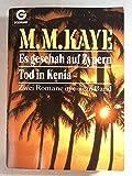 Es geschah auf Zypern / Tod in Kenia - Mary M. Kaye
