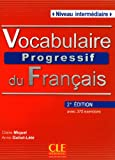 Vocabulaire Progressif Du Francais - Livre + Audio CD (Niveau Intermedaire)