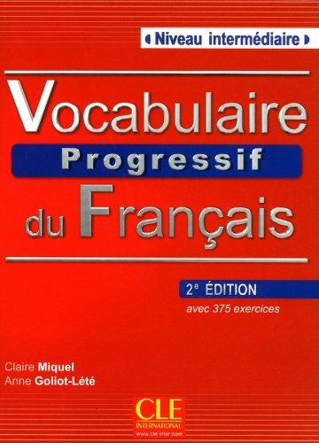 Vocabulaire Progressif Du Francais - Nouvelle Edition: Livre + Audio CD (Niveau Intermedaire) par Claire Miquel
