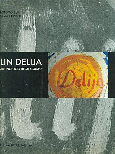 Lin Delija. All'incrocio degli sguardi