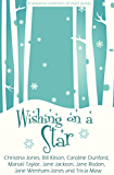 Wishing on a Star: - a seasonal collection of short stories (English Edition)
